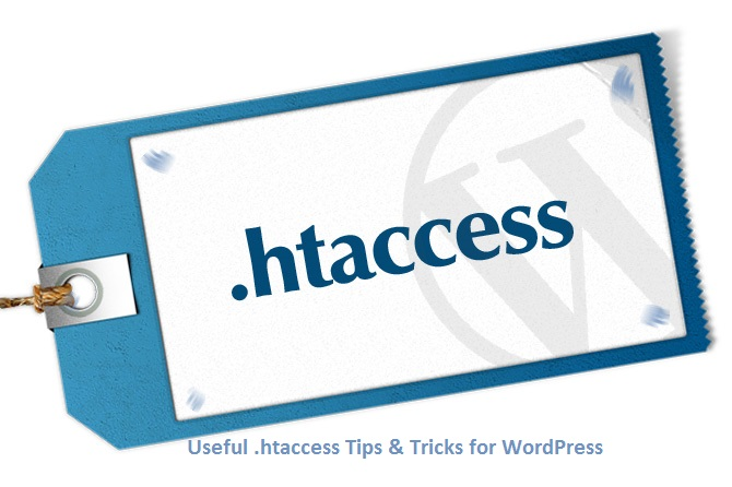 Useful .htaccess Tips & Tricks for WordPress