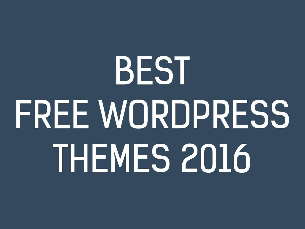 Latest Free WordPress Themes 2016 Download